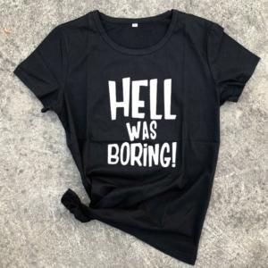 Hell Was Boring Halloween Womens Clothing Harajuku Funny T Shirt Punk Vintage Gothic Tumblr Black White T Shirt Female Tops